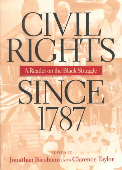 Civil Rights Since 1787 By Birnbaum, Jonatha (EDT)/ Taylor, Clarence (EDT)