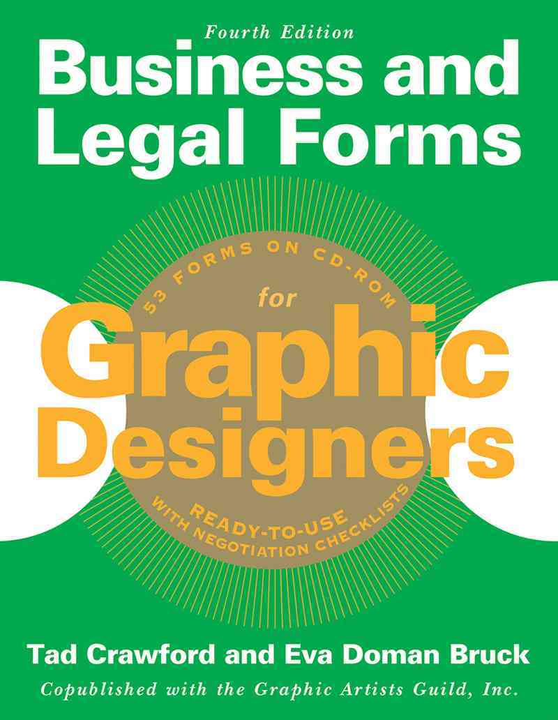 Business and Legal Forms for Graphic Designers By Bruck, Eva Doman/ Crawford, Tad