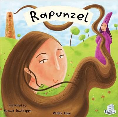 Rapunzel By Sanfilippo, Simona/ Sanfilippo, Simona (ILT)